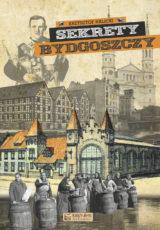 Sekrety Bydgoszczy okladka